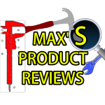 Max's Prduct Review